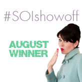 Our #SOIshowoff winner for August!