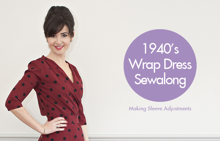 1940's Wrap Dress Sewalong: Sleeve Adjustments